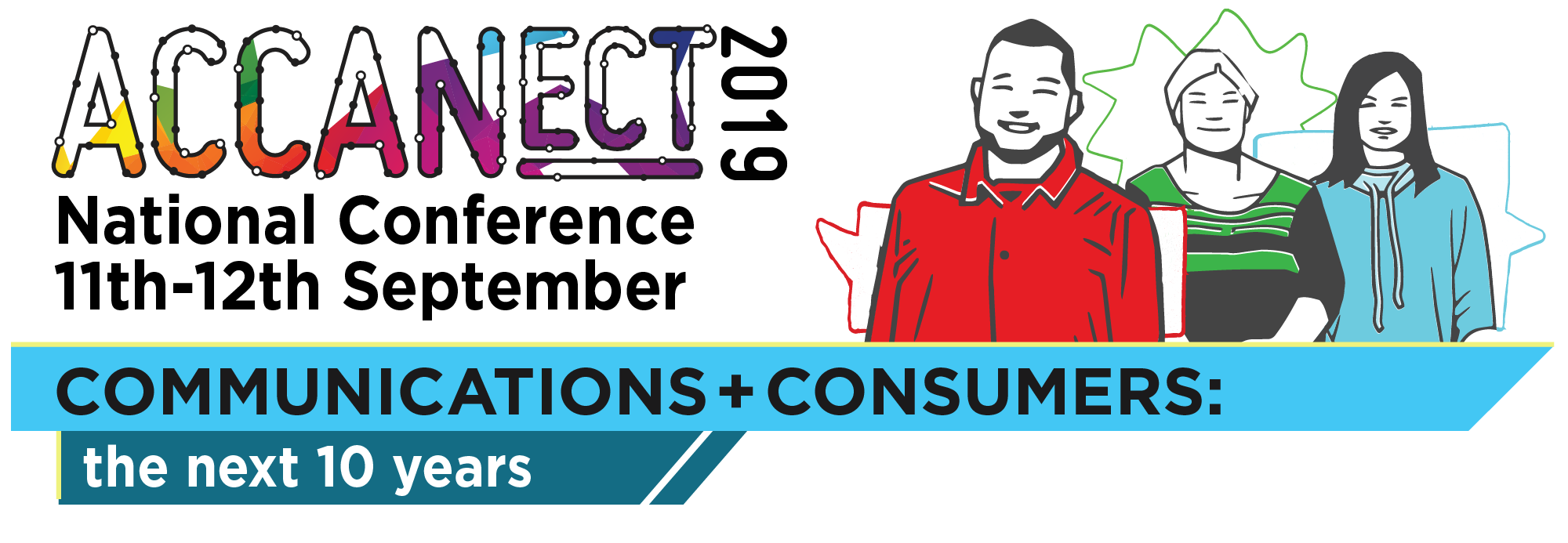 ACCANect 2019 held 11th & 12th September. Communications + Consumers: the next ten years