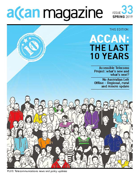 ACCAN Magazine Issue 33 Spring 2019 Cover