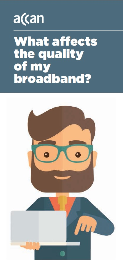 What affects the quality of my broadband