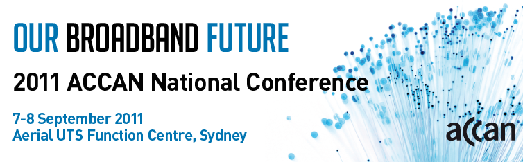 Banner Image for Our Broadband Future - ACCAN National Conference 2011