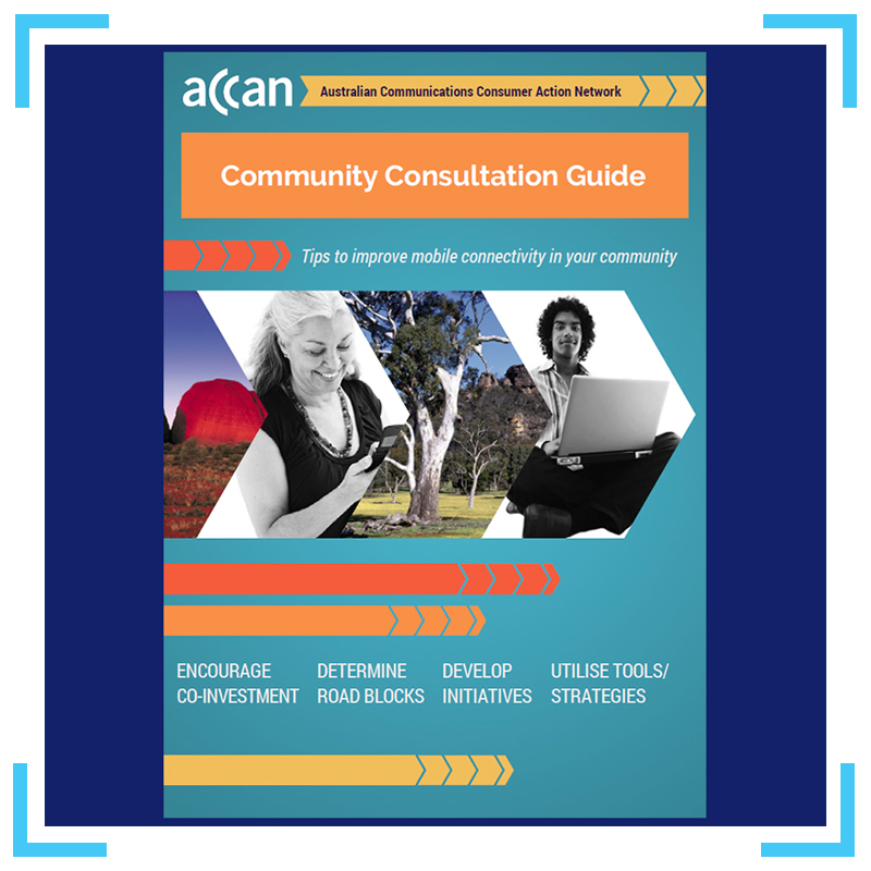 Access ACCAN's helpful consumer resources